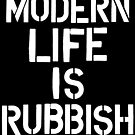 Modern Life is Rubbish by Megatrip