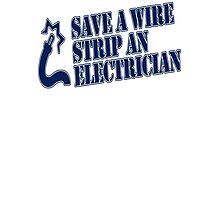 Save A Wire Strip An Electrician Photographic Print