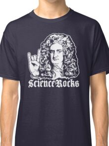 Sir Isaac Newton Science Rocks Classic T-Shirt