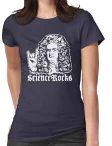 Sir Isaac Newton Science Rocks Womens Fitted T-Shirt