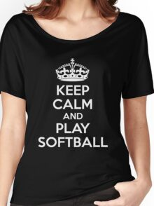 Keep Calm and Play Softball Women's Relaxed Fit T-Shirt