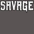 Savage by Megatrip