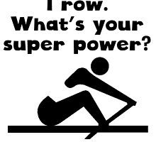I Row Super Power by kwg2200