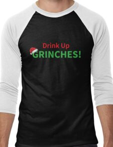 Drink Up Grinches Christmas Holiday Design Men's Baseball ¾ T-Shirt