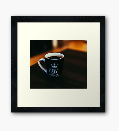 Keep Calm and Drink Coffee Framed Print