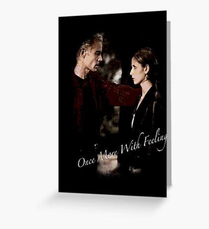 Spike And Buffy - Once More With Feeling Greeting Card