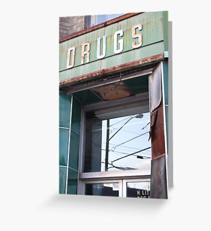 Abandoned Pharmacy Greeting Card