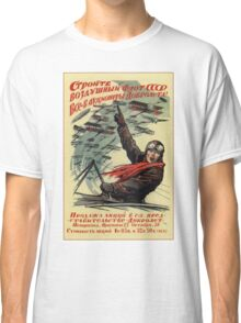 Build up the Russian Air Force, Become a Shareholder! (1923) Classic T-Shirt