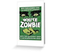 Vintage poster - White Zombie Greeting Card
