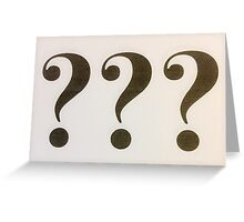 Question Marks Black on White Greeting Card