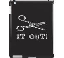 Cut It Out Scissors iPad Case/Skin