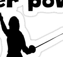 I Fence Super Power Sticker