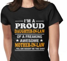 Proud Daughter In Law Of Awesome Mother In Law T-Shirt Womens Fitted T-Shirt