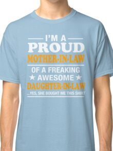 Proud Mother In Law Of Awesome Daughter In Law T-Shirt Classic T-Shirt