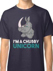 I'm A Chubby Unicorn - Grumpy Rhino Rhinoceros  Classic T-Shirt