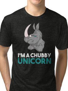 I'm A Chubby Unicorn - Grumpy Rhino Rhinoceros  Tri-blend T-Shirt