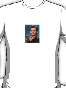 Bill Murray You're awesome T-Shirt