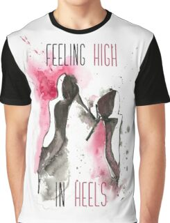 High in Heels Graphic T-Shirt