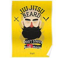 Jiu jitsu beard Poster