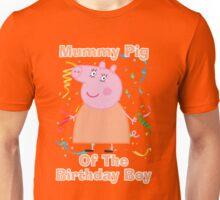 Mummy Pig (of the birthday boy) Unisex T-Shirt