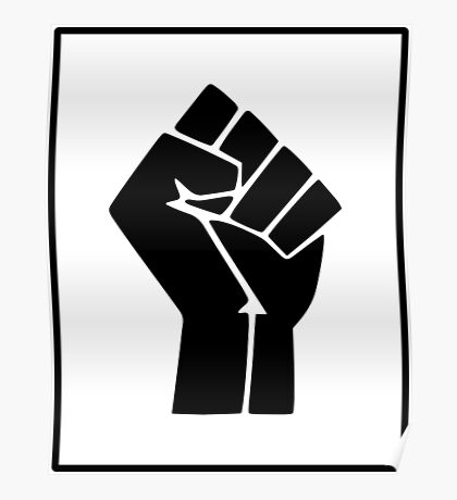 Black Power Clenched Fist Poster