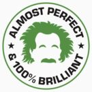 Almost perfect and awesome by artpolitic