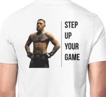 Connor McGregor - Step up your game Unisex T-Shirt