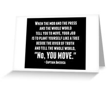 """No, You Move."" Greeting Card"