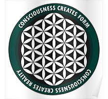 Sacred Geometry: Flower Of Life - Consciousness Quote Poster