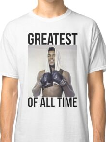 Muhammad Ali - Greatest Of All Time Classic T-Shirt