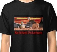 Matched Potatoes Classic T-Shirt