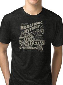 Miskatonic Mystery Radio Theatre Tri-blend T-Shirt
