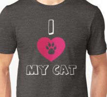 I love my Cat - Cat lover Unisex T-Shirt