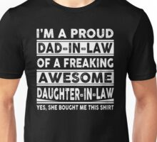 Proud Dad In Law Of A Freaking Awesome Daughter In Law Unisex T-Shirt