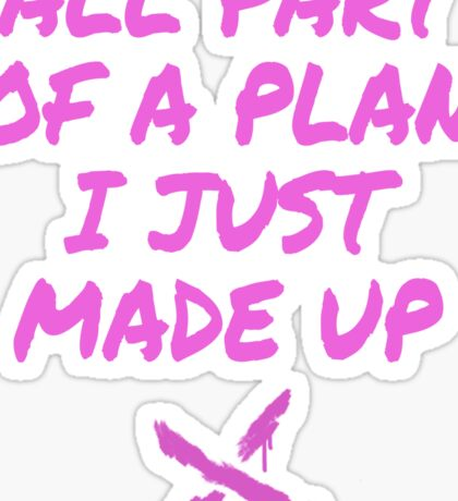 Jinx LOL - All part of a plan i just made up Sticker