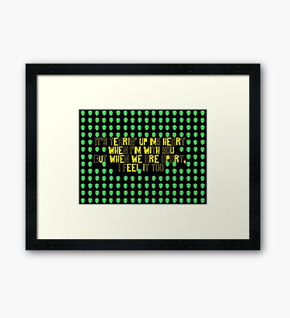 Tearin' Up My Heart Framed Print