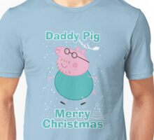 Daddy Pig (merry christmas) Unisex T-Shirt