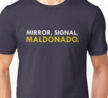Mirror, Signal, Maldonado. Unisex T-Shirt