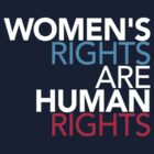 Womens Rights are Human Rights by BootsBoots