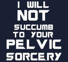Pelvic Sorcery - White Font by Allannah