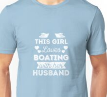This Girl Loves Boating With Her Husband Unisex T-Shirt