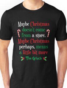 Maybe Christmas Unisex T-Shirt