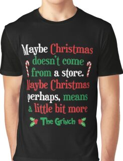 Maybe Christmas Graphic T-Shirt