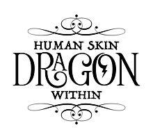 Human Skin, Dragon Within Photographic Print