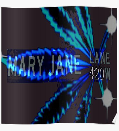 Mary Jane 420 Poster