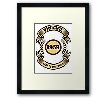 Vintage 1959 Aged To Perfection Framed Print