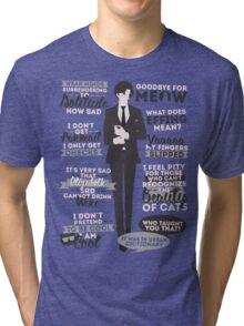Cat Addict Quotes Tri-blend T-Shirt