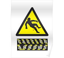 Caution: Arrows Poster