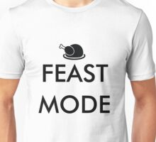 feast mode to celebrate thanksgiving day  Unisex T-Shirt