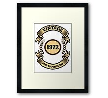 Vintage 1972 Aged To Perfection Framed Print